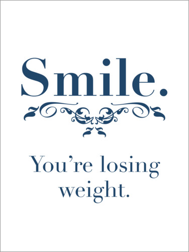 Premium-Poster You're losing weight