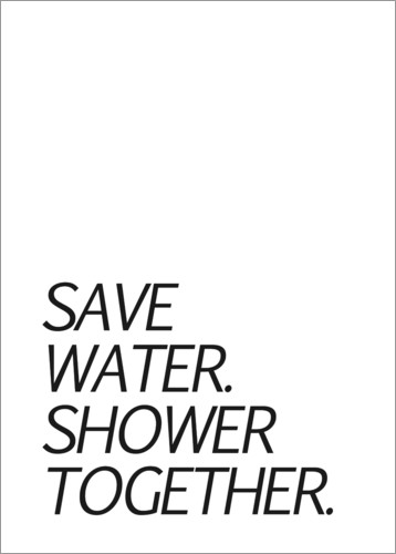 Premium-Poster Save water & shower together