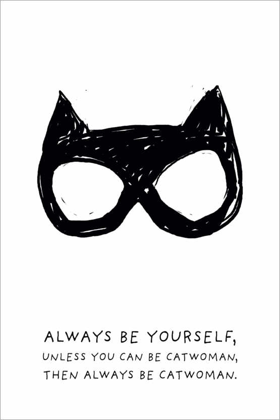 Premium-Poster Always be yourself - Always be Catwoman