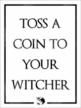 Holzbild  The Witcher ? Toss a Coin to Your Witcher - Michael Tarassow