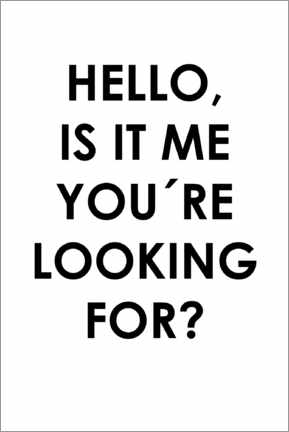 Holzbild  Hello, is it me you're looking for? - Typobox