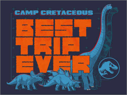 Premium-Poster  Camp Cretaceous - Best trip ever