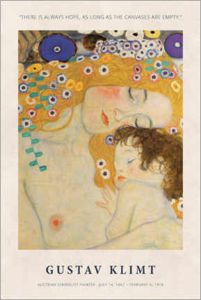 Premium-Poster  Gustav Klimt - There is always hope - Museum Art Edition