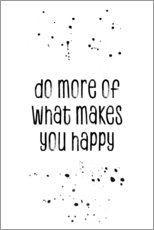 Wandaufkleber  TEXT ART Do more of what makes you happy - Melanie Viola