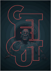 Premium-Poster  Get out - Fourteenlab