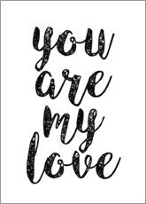 Premium-Poster You are my love