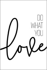 Premium-Poster Do what you love