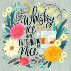 Wandsticker Whiskey, Ice and Everything Nice