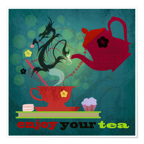 Premium-Poster Enjoy your tea