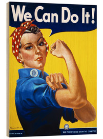 Holzbild  We Can Do It! - Advertising Collection