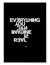 Premium-Poster  Everything you can imagine is real (Pablo Picasso) - THE USUAL DESIGNERS