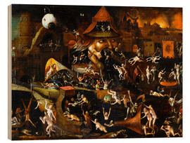Holzbild  The harrowing of hell - Hieronymus Bosch