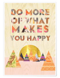 Poster Do more of what makes you happy