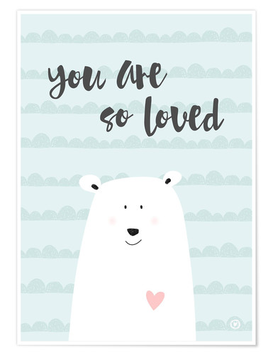 Premium-Poster you are so loved - Mintgrün
