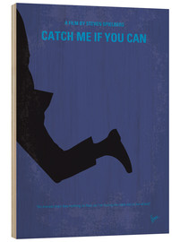 Holzbild  Catch Me If You Can - chungkong