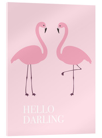 Acrylglas  Hello Darling Flamingo - Finlay and Noa