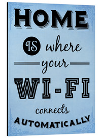 HDMI2K - Home is where your WIFI connects automatically - Textart Typo Text