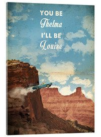 Acrylglasbild  Thelma and Louise (Englisch) - 2ToastDesign