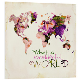 Hartschaumbild  What A Wonderful World Map - Mandy Reinmuth