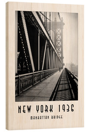 Holzbild  Historisches New York, Manhattan Bridge - Christian Müringer