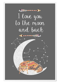 Premium-Poster  I love you to the moon and back - GreenNest