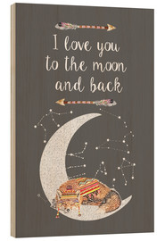 Holzbild  I love you to the moon and back - GreenNest