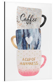 Alubild  A cup of happiness - Elisabeth Fredriksson