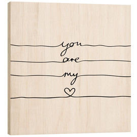 Holzbild  You are my heart - Mareike Böhmer Graphics