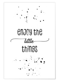 Premium-Poster  TEXT ART Enjoy the little things - Melanie Viola