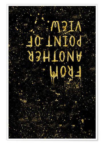 Premium-Poster TEXT ART GOLD From another point of view