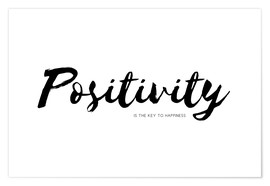 Premium-Poster  Positivity is the key to happiness (Englisch) - Ohkimiko