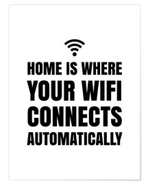 Poster Home is, where your wifi connects automatically
