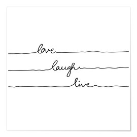 Premium-Poster Love Laugh Live