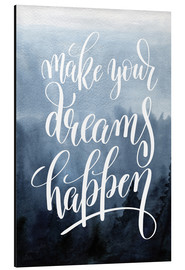 Alubild  Make your dreams happen - Typobox